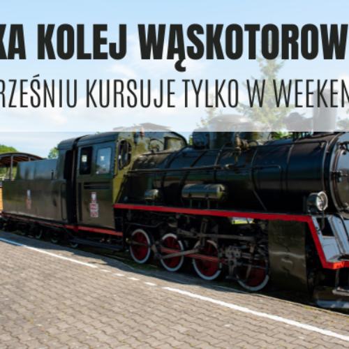 Ełcka Kolej Wąskotorowa tylko w weekend